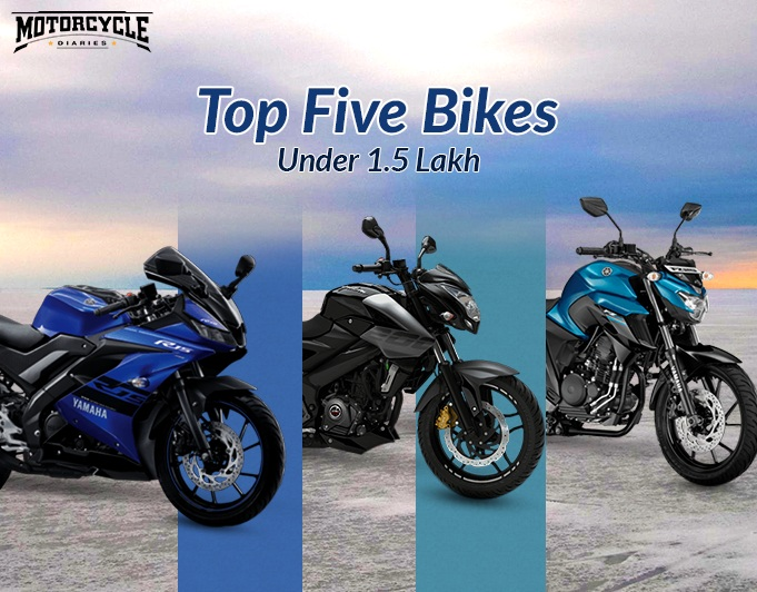 bikes under 1.5 lakh motorcyclediaries